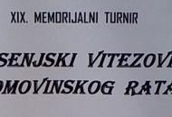 "XIX. Memorijalni turnir ""SENJSKI VITEZOVI DOMOVINSKOG RATA"""