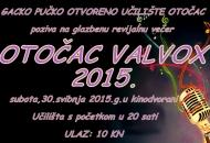 Otočac VALVOX 2015. - u drugu subotu