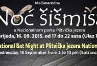 Međunarodna noć šišmiša u Nacionalnom parku Plitvička jezera - 16.09.2015.