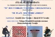 Glazbeno-scenska predstava i izložba ratnih fotografija dragovoljaca HOS-a u Novalji