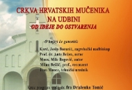 Crkva hrvatskih mučenika na Udbini - Od ideje do ostvarenja