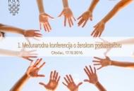 17. prosinca - u Otočcu prva Međunrodna konferencija o ženskom poduzetništvu