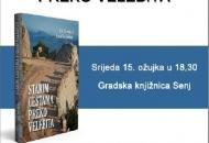 """Predstavljanje knjige """"Starim cestama preko Velebita"""""""