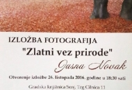 """Izložba fotografija """" Zlatni vez prirode"""" Jasne Novak"""