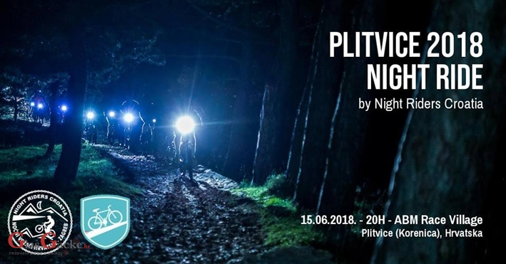 Plitvice 2018 Night Ride  - 15. lipnja