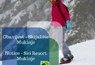 Skijalište na Mukinjama zatvoreno do 1. ožujka