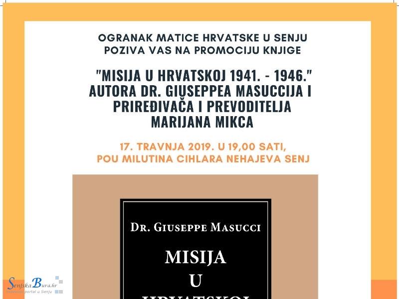 Promocija knjige Misija u Hrvatskoj 1941. – 1946. priređivača Marijana Mikca