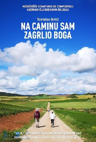 """Predstavljanje knjige Tomislava Birtića """"Na Caminu sam zagrlio Boga"""""""