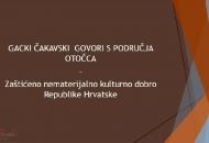 U Zagrebu prezentacija zaštićenih gackih čakavskih govora i Katedrine monografije