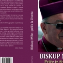 Biskup Mile – priče iz života